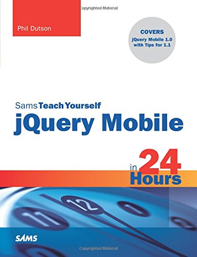 9780672335945: Sams Teach Yourself jQuery Mobile in 24 Hours