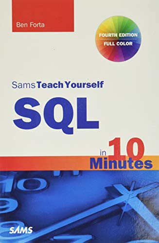 9780672336072: SQL in 10 Minutes, Sams Teach Yourself (Sams Teach Yoursele in 10 Mins)