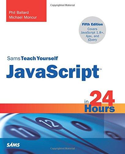9780672336089: JavaScript in 24 Hours, Sams Teach Yourself (5th Edition)
