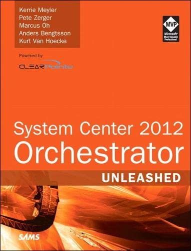 9780672336102: System Center 2012 Orchestrator Unleashed
