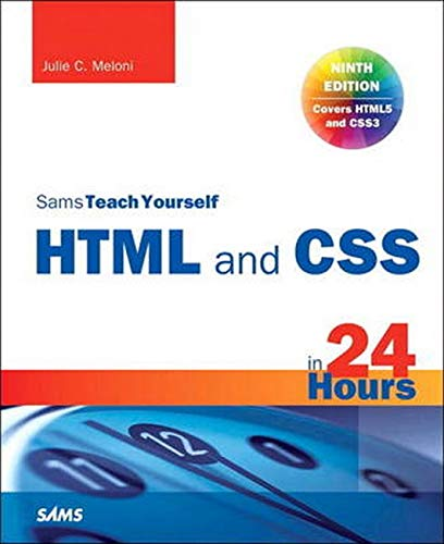 9780672336140: HTML and CSS in 24 Hours, Sams Teach Yourself (Updated for HTML5 and CSS3) (9th Edition) (Sams Teach Yourself in 24 Hours)