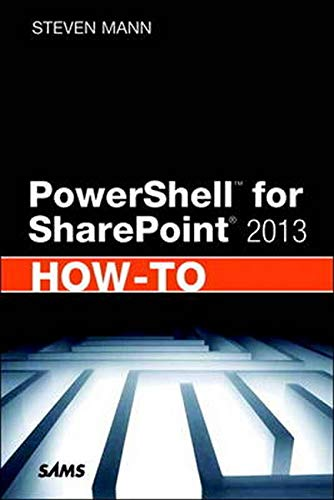 9780672336911: PowerShell for SharePoint 2013 How-To