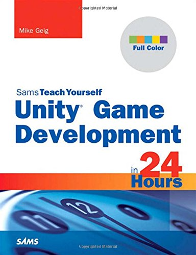 9780672336966: Unity Game Development in 24 Hours