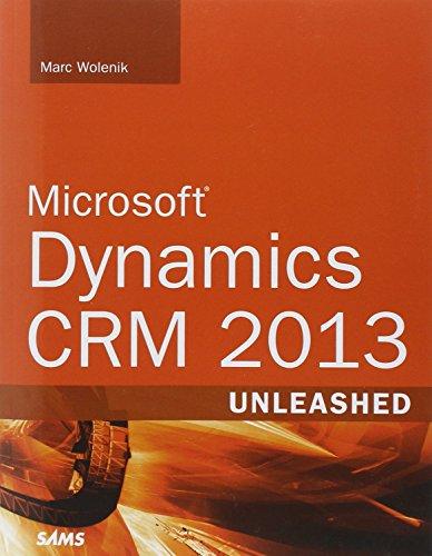 9780672337031: Microsoft Dynamics CRM Unleashed 2013