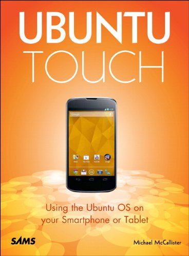 9780672337055: Ubuntu Touch: Using the Ubuntu OS on your Smartphone or Tablet