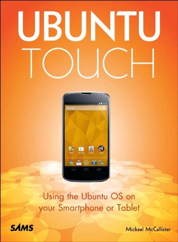 9780672337055: Ubuntu Touch: Using the Ubuntu OS on your Smartphone or Tablet