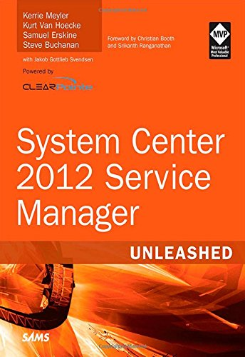9780672337079: System Center 2012 Service Manager Unleashed