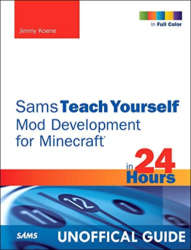 9780672337192: Sams Teach Yourself Mod Development for Minecraft in 24 Hours