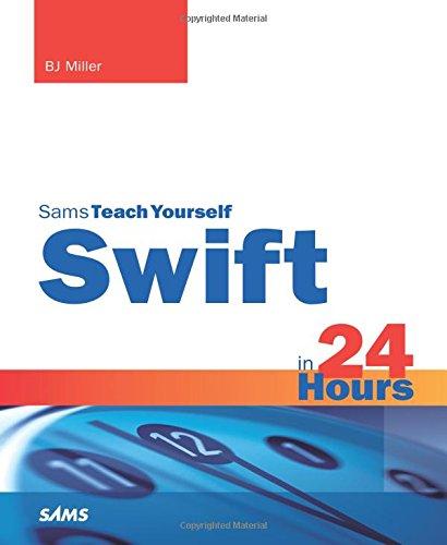 9780672337246: Swift in 24 Hours, Sams Teach Yourself (Sams Teach Yourself -- Hours)