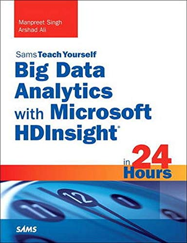9780672337277: Big Data Analytics with Microsoft HDInsight in 24 Hours, Sams Teach Yourself (Sams Teach Yourself in 24 Hours)