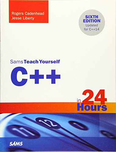 9780672337468: C++ in 24 Hours, Sams Teach Yourself (6th Edition)