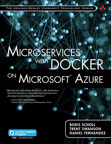 Microservices with Docker on Microsoft Azure (includes: Scholl, Boris, Swanson,
