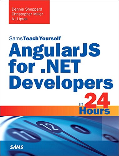 9780672337574: AngularJS for .NET Developers in 24 Hours, Sams Teach Yourself