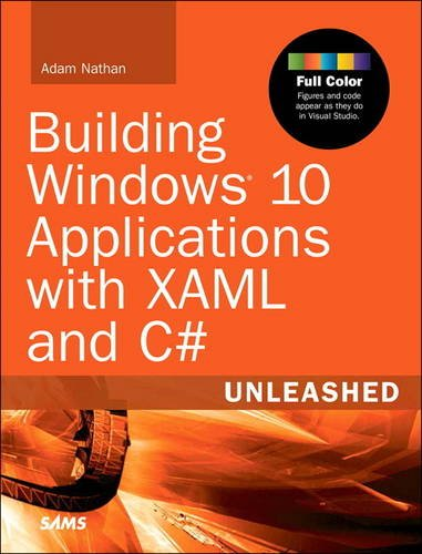 9780672337581: Building Windows 10 Applications with XAML and C# Unleashed