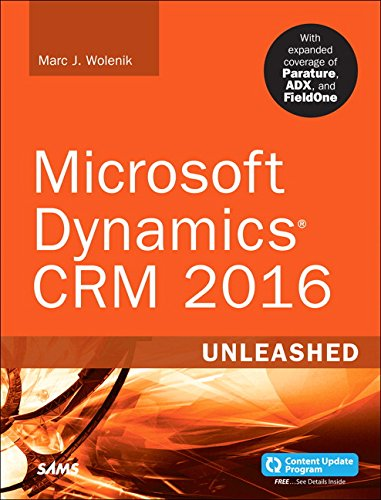 9780672337604: Microsoft Dynamics CRM 2016 Unleashed (includes Content Update Program): With Expanded Coverage of Parature, ADX and FieldOne