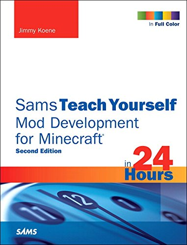9780672337635: Sams Teach Yourself Mod Development for Minecraft in 24 Hours (2nd Edition)