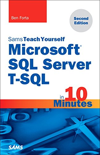 9780672337925: Microsoft SQL Server T-SQL in 10 Minutes, Sams Teach Yourself (2nd Edition)