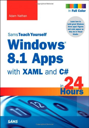 9780672338366: Windows 8.1 Apps with XAML and C# Sams Teach Yourself in 24 Hours