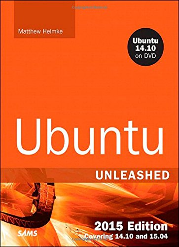 9780672338373: Ubuntu Unleashed 2015: Covering 14.10 and 15.04