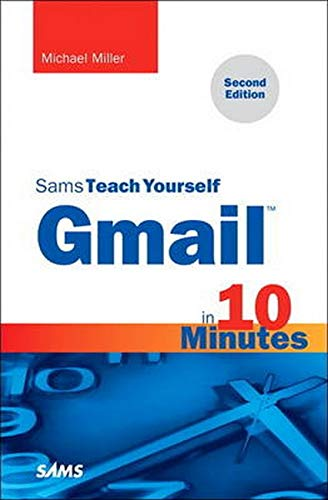 9780672338397: Sams Teach Yourself Gmail in 10 Minutes