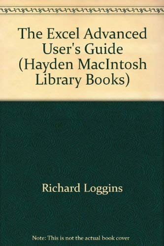 9780672466267: The Excel advanced user's guide (Hayden Macintosh library books)