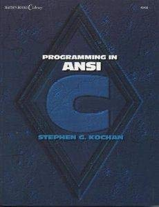 Programming in ANSI C (Hayden Books C: Stephen G. Kochan
