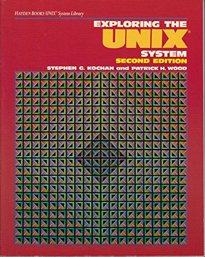 9780672484476: Exploring the UNIX System (Hayden Books UNIX system library)
