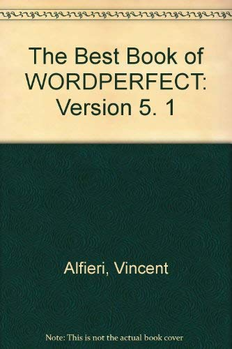 9780672484674: The Best Book of Wordperfect 5.1