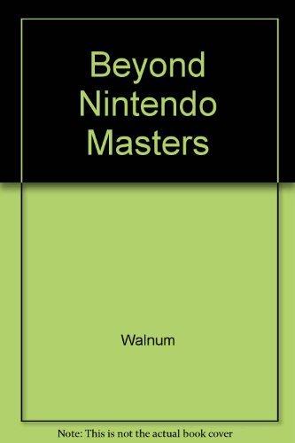 9780672484834: Beyond the Nintendo Masters