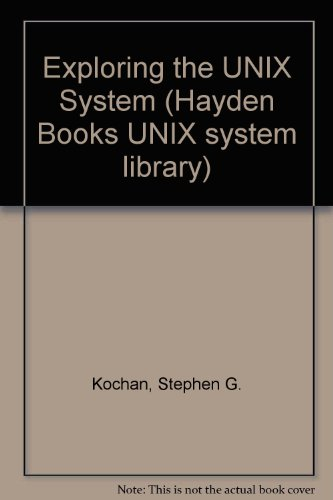 9780672485169: Exploring the Unix System (Hayden Books UNIX system library)