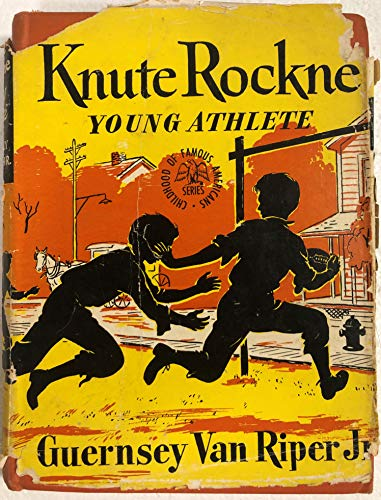 Knute Rockne, Young Athlete (Childhood of Famous: Guernsey Van Riper
