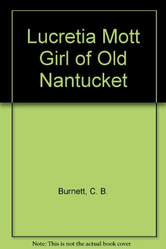 9780672501258: Lucretia Mott Girl of Old Nantucket