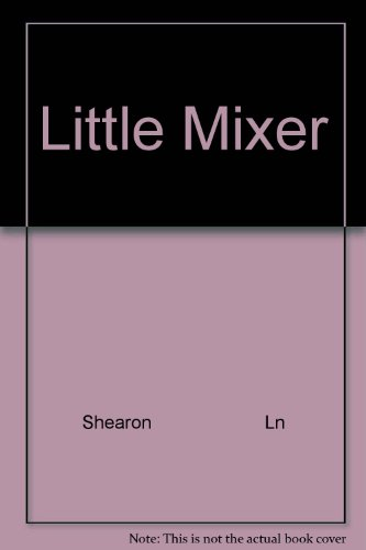 9780672503573: Little Mixer