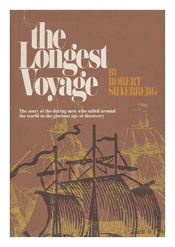 9780672507410: The Longest Voyage: Circumnavigators in the Age of Discovery.