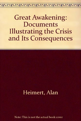 9780672509773: Great Awakening: Documents Illustrating the Crisis and Its Consequences