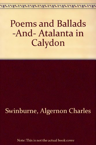 9780672511196: Poems and Ballads -And- Atalanta in Calydon