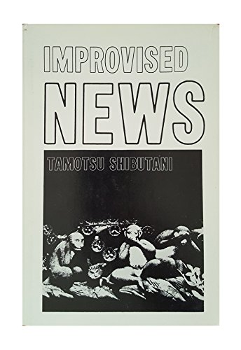 9780672511486: Improvised News: A Sociological Study of Rumor