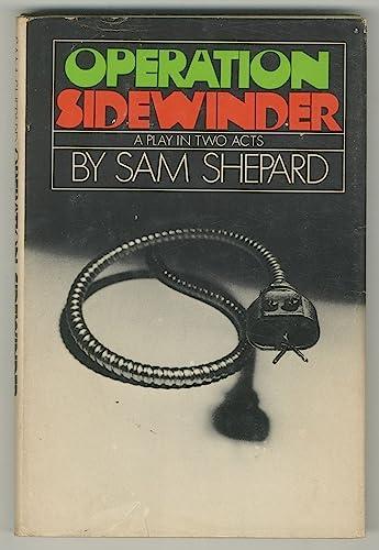 Operation Sidewinder: Sam Shepard