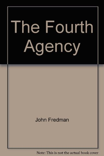 9780672513558: The Fourth Agency