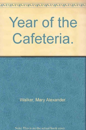 9780672513985: Year of the Cafeteria.