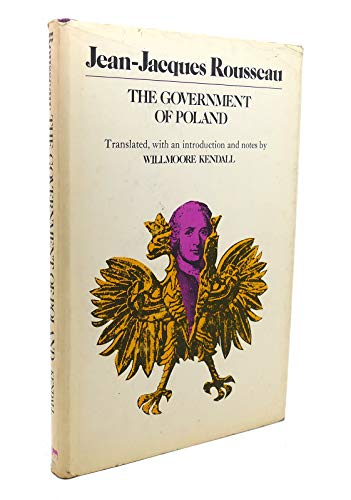 The Government of Poland.: Jean Jacques, Rousseau