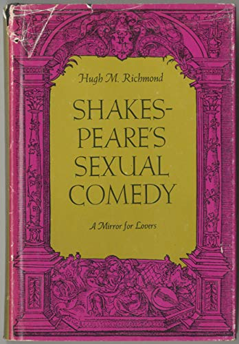 9780672515286: Shakespeare's Sexual Comedy: A Mirror for Lovers