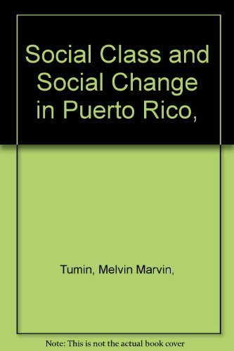 Social Class and Social Change in Puerto Rico