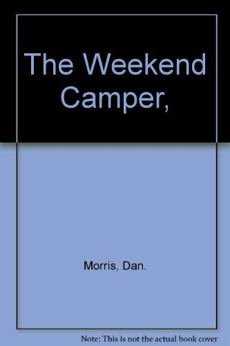 9780672516337: The Weekend Camper,