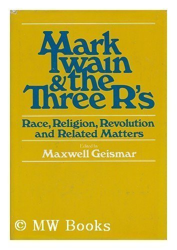9780672517051: Mark Twain and the three R's: Race, religion, revolution - and related matters