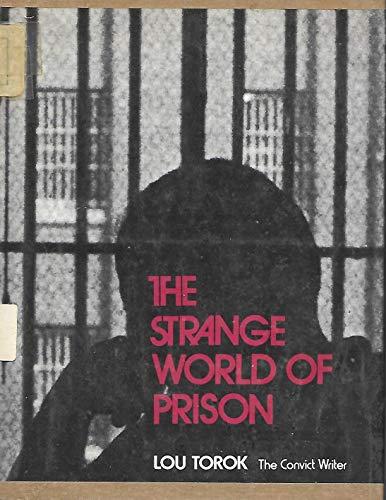 9780672517112: The Strange World of Prison.