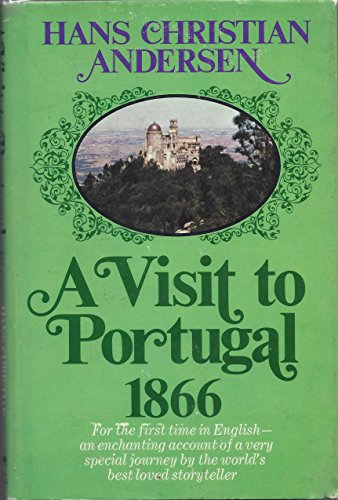 A Visit to Portugal 1866 (0672517388) by Hans Christian Andersen
