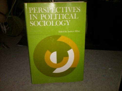 9780672517464: Perspectives in Political Sociology