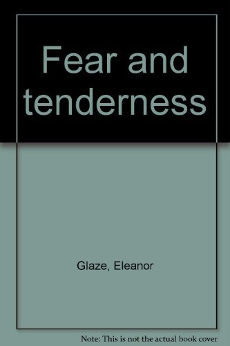 Fear and Tenderness