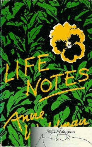 Life notes: Waldman, Anne